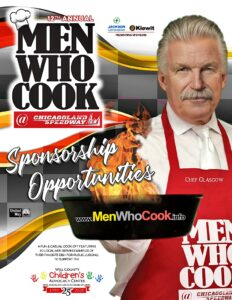 Sponsorship Opportunities - MEN WHO COOK - 9/15/20 @ Chicagoland Speedway